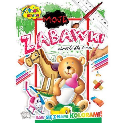 Książki dla dzieci, Moje Zabawki Pora na kolor - Praca zbiorowa (opr. miękka)