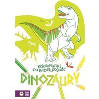 Kolorowanki, Kolorowanki na każdą pogodę Dinozaury - Praca zbiorowa