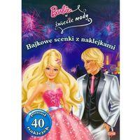 Naklejki, Bajkowe scenki z naklejkami - Barbie ® Praca zbiorowa
