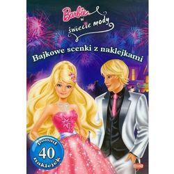 Bajkowe scenki z naklejkami - Barbie ® Praca zbiorowa