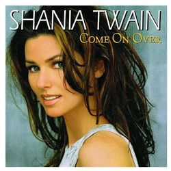 Come On Over (CD) - Shania Twain