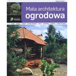 Mała architektura ogrodowa (opr. twarda)