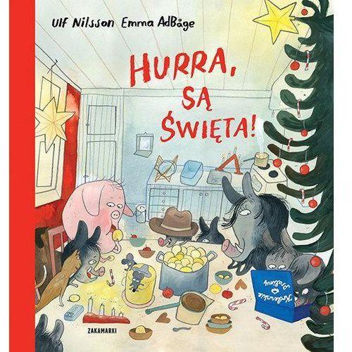 Książki dla dzieci, HURRA SĄ ŚWIĘTA - ULF NILSON DARMOWA DOSTAWA KIOSK RUCHU (opr. twarda)