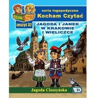 Książki dla dzieci, Kocham czytać zeszyt 37 jagoda i janek w krakowie i wieliczce (opr. miękka)