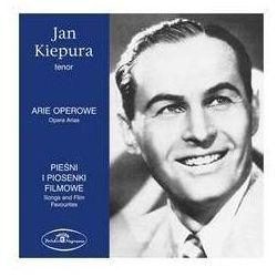 Arie operowe / Pieśni i piosenki filmowe (CD) - Jan Kiepura OD 24,99zł DARMOWA DOSTAWA KIOSK RUCHU