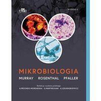 Książki medyczne, MIKROBIOLOGIA MURRAY ROSENTHAL PFALLER NOWA 2018 (opr. twarda)