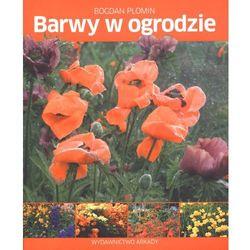 Barwy w ogrodzie (opr. miękka)
