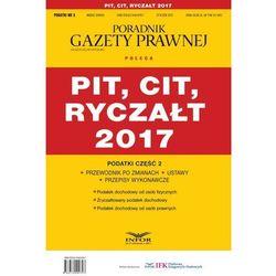 Podatki cz.2 PIT, CIT, RYCZAŁT 2017 - Praca zbiorowa