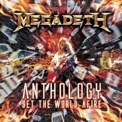 Anthology: Set The World Afire - Megadeth