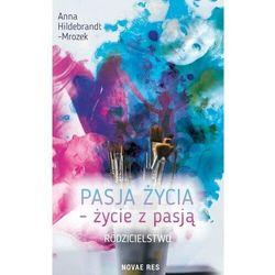 Pasja życia życie z pasją Rodzicielstwo- bezpłatny odbiór zamówień w Krakowie (płatność gotówką lub kartą).