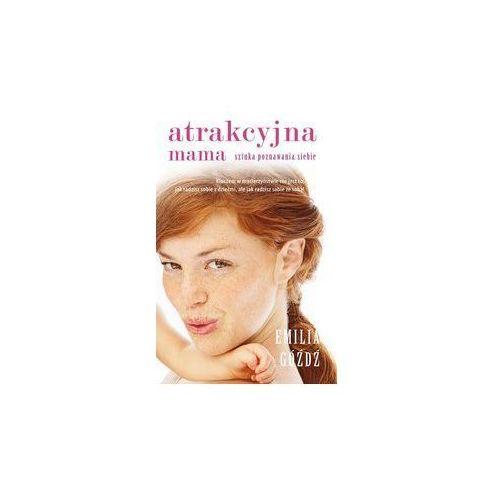 Książki medyczne, Atrakcyjna mama (opr. twarda)
