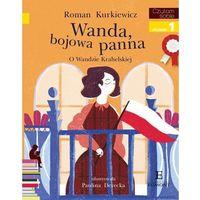 Literatura młodzieżowa, Czytam sobie Wanda bojowa panna [Kurkiewicz Roman] (opr. broszurowa)