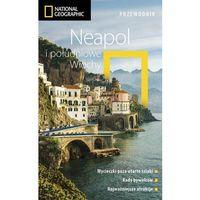 Przewodniki turystyczne, Neapol i południowe Włochy. Przewodnik National Geographic (opr. broszurowa)