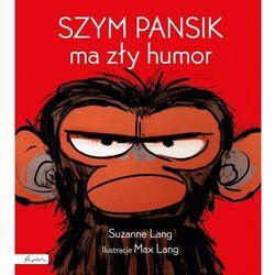 Szym Pansik ma zły humor (opr. twarda)