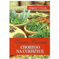 Książki medyczne, Ziołowy poradnik chorego na cukrzycę (opr. miękka)