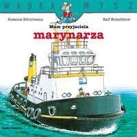 Literatura młodzieżowa, Mądra mysz. mam przyjaciela marynarza - ralf butschkow (opr. broszurowa)