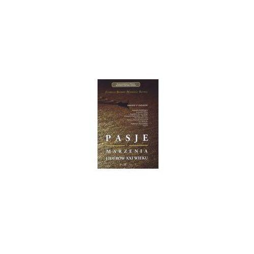 Biblioteka biznesu, Pasja i marzenia liderów XXI wieku (opr. broszurowa)