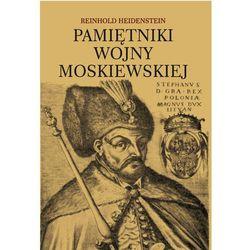Pamiętniki wojny moskiewskiej Reinhold Heidenstein (opr. miękka)