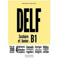 Książki do nauki języka, DELF B1 Scolaire & Junior NE podręcznik +DVD-Rom (opr. broszurowa)