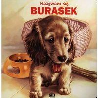 Książki dla dzieci, Nazywam się Burasek (opr. kartonowa)