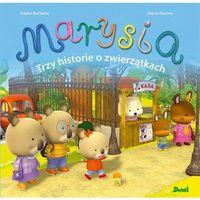 Książki dla dzieci, Marysia. Trzy historie o zwierzątkach - Nadia Berkane (opr. twarda)