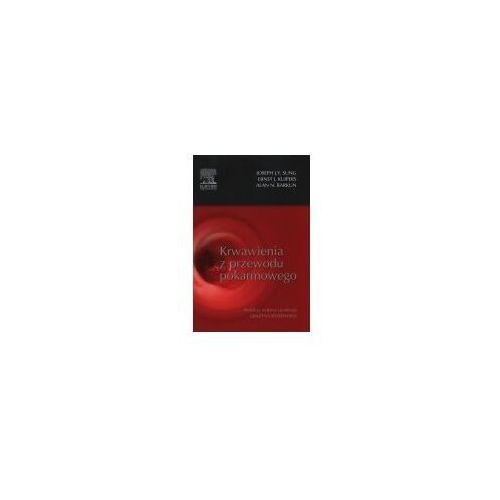 Książki medyczne, Krwawienia z przewodu pokarmowego (opr. twarda)