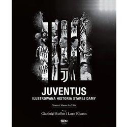 Juventus. ilustrowana historia starej damy - marco la villa,mauro la villa (opr. twarda)