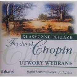 Chopin: Utwory wybrane (CD) - Rafał Lewandowski OD 24,99zł DARMOWA DOSTAWA KIOSK RUCHU