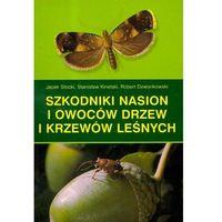 Biologia, Szkodniki nasion i owoców drzew i krzewów leśnych
