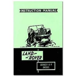 Land Rover Series I & II Diesel Instruction Manual