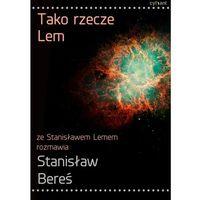 E-booki, Tako rzecze Lem - Stanisław Lem, Stanisław Bereś