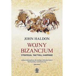 Wojny Bizancjum Strategia taktyka kampanie - Haldon John - książka (opr. twarda)