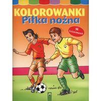 Kolorowanki, Kolorowanki Piłka nożna - Praca zbiorowa