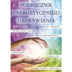 Podręcznik energetycznego uzdrawiania (opr. miękka)