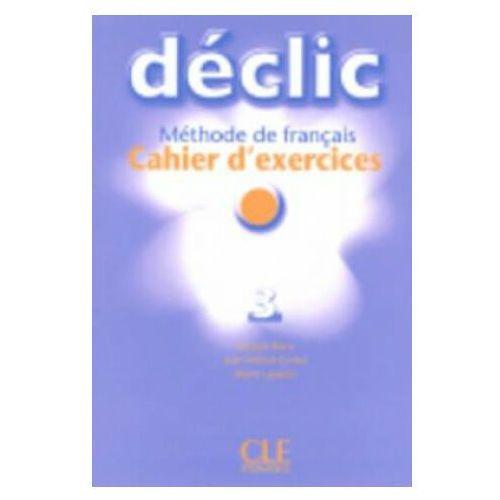 Książki do nauki języka, Declic 3 ćwiczenia z CD (opr. miękka)