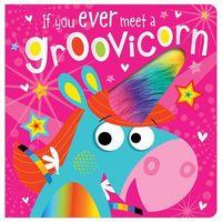 Książki dla dzieci, If You Meet a Groovicorn