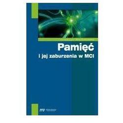 Pamięć i jej zaburzenia w MCI - No author - ebook