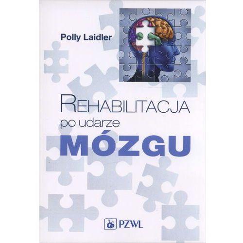 Książki medyczne, Rehabilitacja po udarze mózgu (opr. miękka)