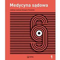Książki medyczne, Medycyna sądowa Tom 1 Tanatologia (opr. twarda)