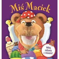 Książki dla dzieci, Miś Maciek - pacynka - Opracowanie zbiorowe (opr. twarda)