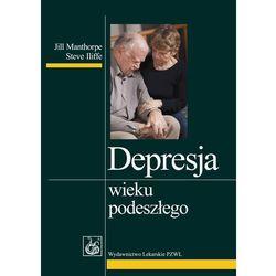 Depresja wieku podeszłego (opr. miękka)