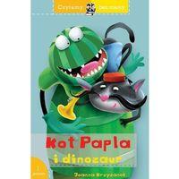 Literatura młodzieżowa, Czytamy bez mamy kot papla i dinozaur - joanna krzyżanek