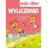 Książki dla dzieci, Duże litery. Wyliczanki (opr. twarda)