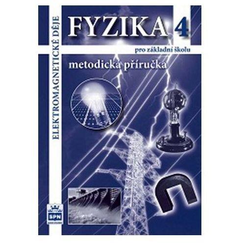 Pozostałe książki, Fyzika 4 pro základní školy - Elektromagnetické děje - Metodická příručka Tesař Jiří, Jáchim František