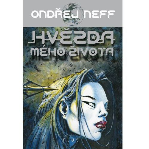 Pozostałe książki, Hvězda mého života Ondřej Neff