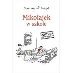 Mikołajek w szkole. Lektura z opracowaniem - René Goscinny, Jean Jacques Sempe (opr. twarda)