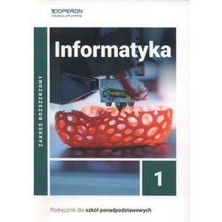 Informatyka 1. Podręcznik do 1 klasy liceum i technikum. Zakres rozszerzony (opr. broszurowa)
