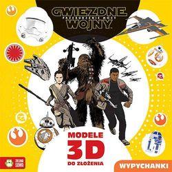 Star Wars, Przebudzenie mocy, Modele 3D - Opracowanie zbiorowe (opr. broszurowa)