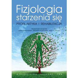 Fizjologia starzenia się (opr. miękka)