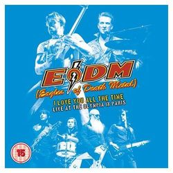 I Love You All The Time – Live at The Olympia in Paris (2xCD) - Eagles Of Death Metal